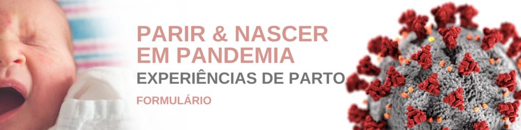 PARIR & NASCER EM PANDEMIA